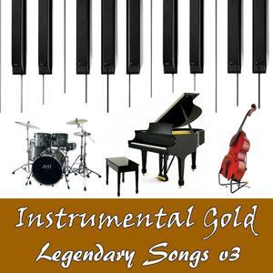 Instrumental Gold: Legendary Songs, Vol. 3