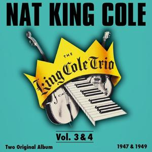 The King Cole Trio, Vol.3 - Vol. 4 (Original Recordings)