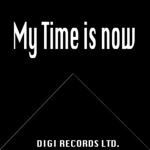My Time Is Now (Electro Minimal Motions)