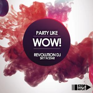 Party Like Wow!