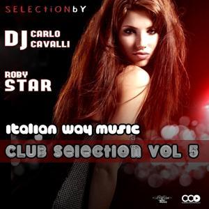 Italian Way Music Club Selection, Vol. 5