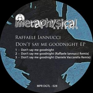 Don't Say Me Goodnight EP
