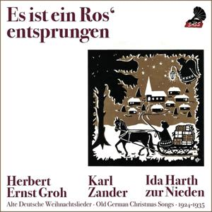 Es ist ein Ros' entsprungen (Old German Christmas Songs 1924 - 1937)