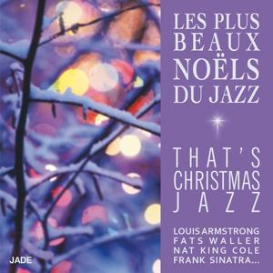 Les plus beaux Noëls du jazz (That's Christmas Jazz)