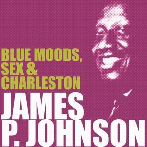 Blue Moods, Sex & Charleston