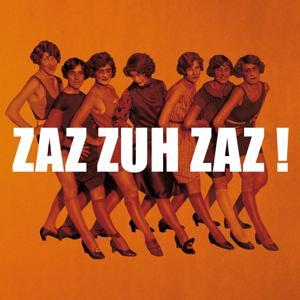 Zaz Zuh Zaz!