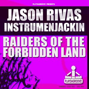Raiders Of The Forbidden Land