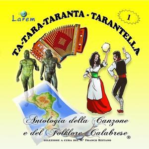 Ta - tara - taranta - tarantella, vol. 1