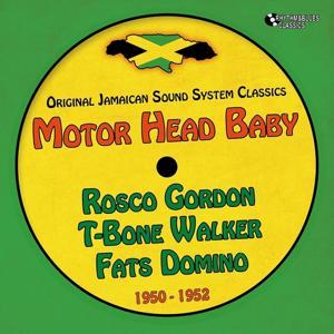 Motor Head Baby (Original Recordings 1950 - 1952)