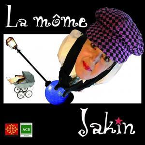 La môme Jakin (Et son orgue de Barbarie)