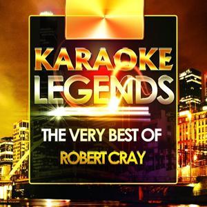 The Very Best of Robert Cray