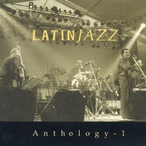 Anthology 1 (Latin Jazz)