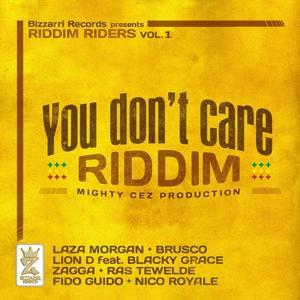 You Don't Care Riddim (Riddim Riders, Vol. 1)