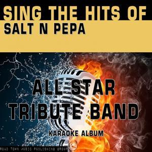 Sing the Hits of Salt n Pepa