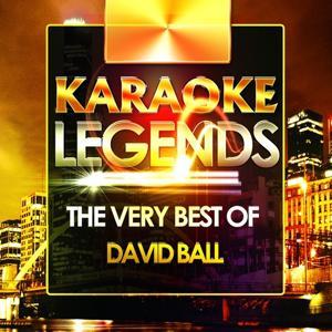 The Very Best of David Ball (Karaoke Version)