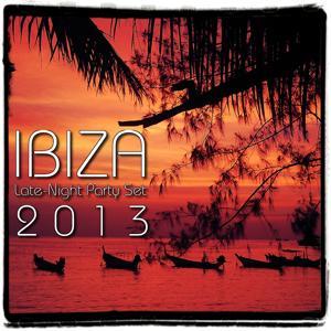 Ibiza Late-Night Party Set 2013