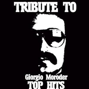 Tribute To Giorgio Moroder Top Hits