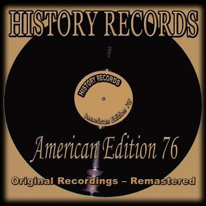 History Records - American Edition 76 (Original Recordings - Remastered)