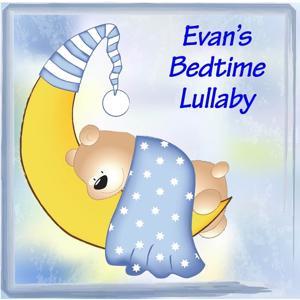 Evan's Bedtime Lullaby
