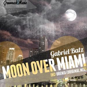 Moon Over Miami / Orenia