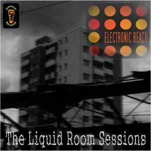 The Liquid Room Sessions