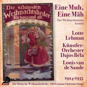 Eine Muh, eine Mäh: Der Weihnachtsmann kommt (Old German Christmas Songs)