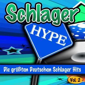 Schlager Hype, Vol. 2 (Die größten Deutschen Schlager Hits)