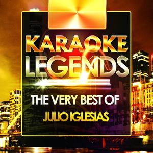 The Very Best Of Julio Iglesias (Karaoke Version)