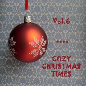 Cozy Christmas Times, Vol.6 (Russian Christmas)