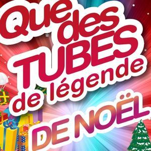 Que des tubes de légende de Noël (15 Hits)