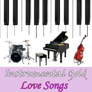 Instrumental Gold: Love Songs