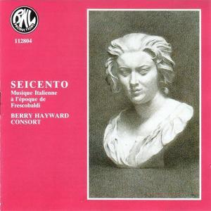 Seicento (Musique Italienne à l'époque de Frescobaldi)