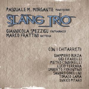 Pasquale Morgante Slang Trio