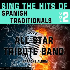 Sing the Hits of Spanish Traditionals, Vol. 2