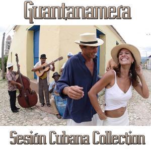 Guantanamera - Sesion Cubana Collection (50 Original Hits)