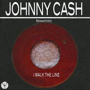 I Walk the Line (Remastered)