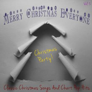 Merry Christmas Everyone - Christmas Party, Vol. 5