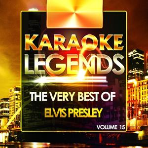The Very Best of Elvis Presley, Vol. 15 (Karaoke Version)