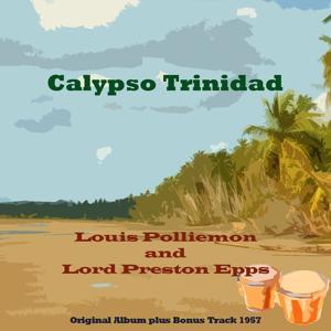 Calypso Trinidad (Original Album Plus Bonus Tracks 1957)