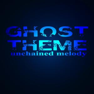 Unchained Melody (Theme from ''Ghost'')