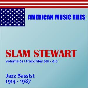 Slam Stewart, Vol. 1