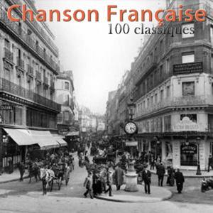 Chanson française 100 classiques