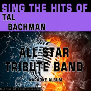 Sing the Hits of Tal Bachman