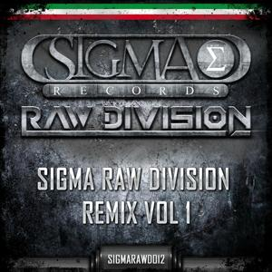 Sigma Raw Division, Vol. 1 (Remix)