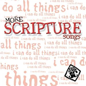 More Scripture Songs