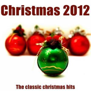 Christmas 2012 (The Classic Christmas Hits Remastered)