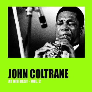 John Coltrane At His Best, Vol. 2