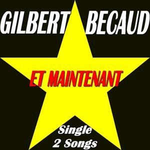 Et maintenant (Single 2 Songs)