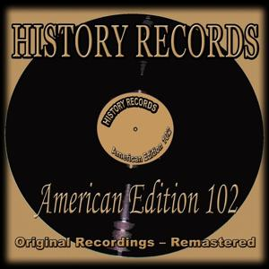History Records - American Edition 102 (Original Recordings - Remastered)