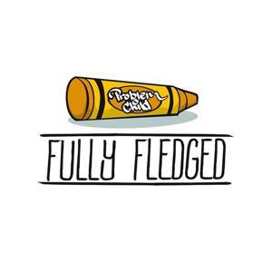 Fully Fledged